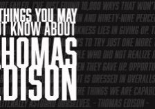 9 Things you may not know about Thomas Edison