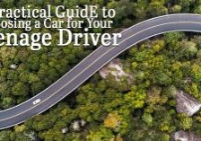 A Practical GuidE to Choosing a Car for Your Teenage Driver